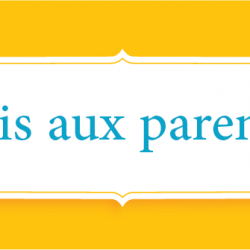 Avis aux parents